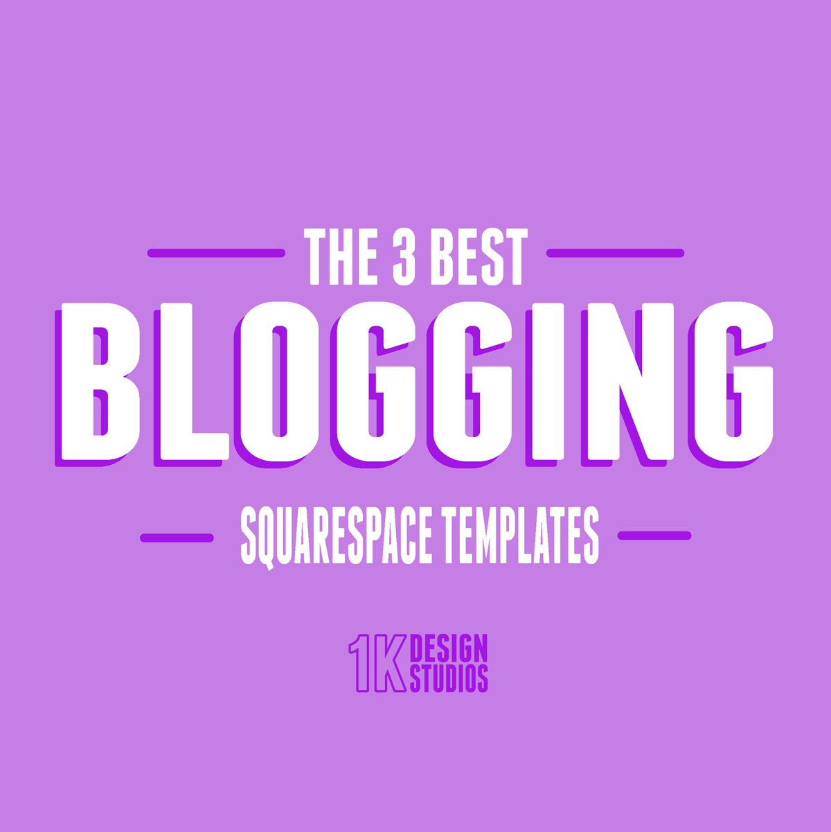 Blogging On Squarespace The 3 Best Templates For Bloggers And