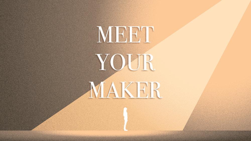 MeetYourMaker_SermonBackground.jpg