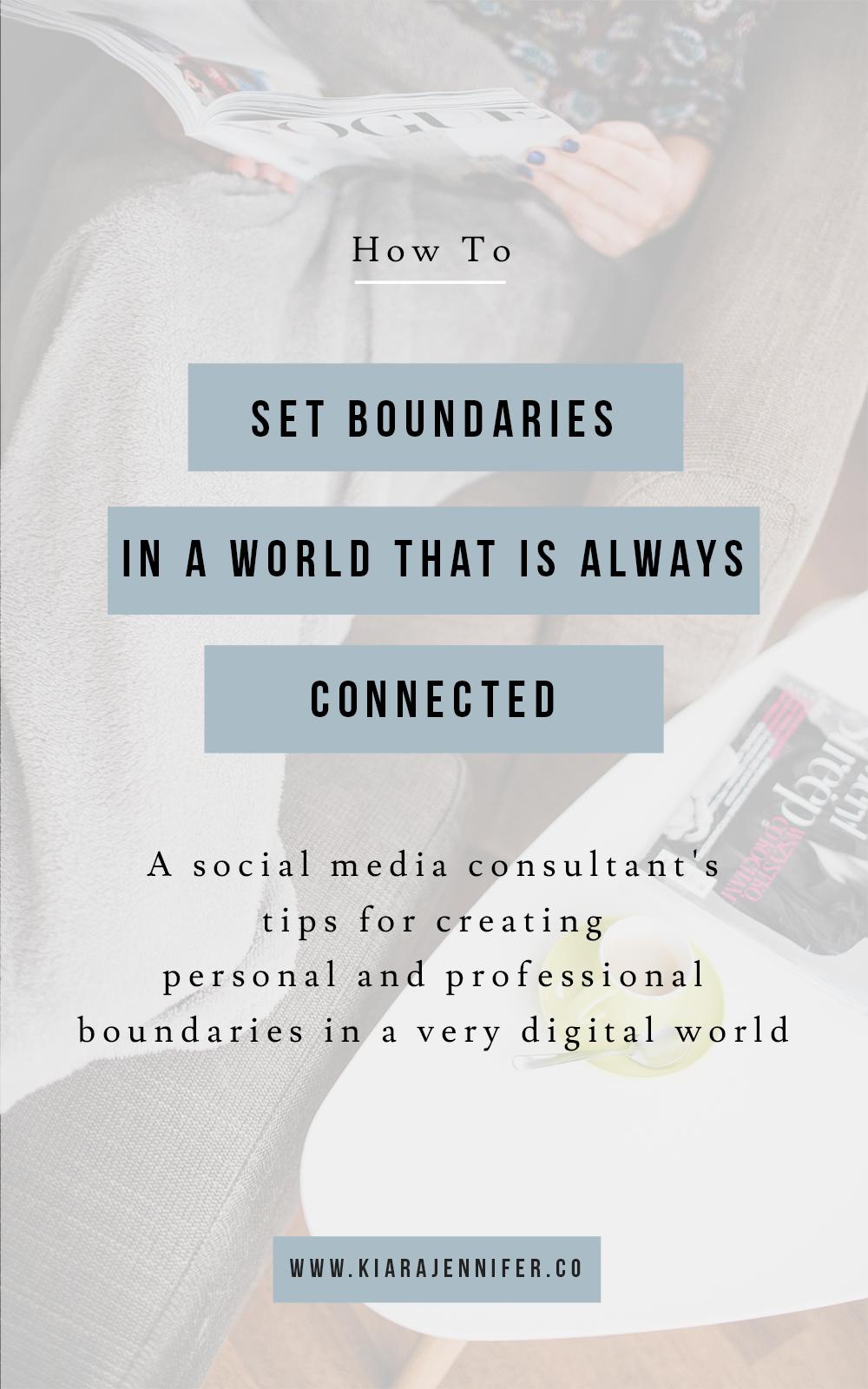 Setting Boundaries as an Entrepreneur   boundaries in a digital world   personal and professional boundary setting   social media marketing   digital public relations   kiara jennifer and co