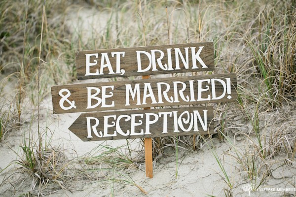 eat drink and be married reception wood sign