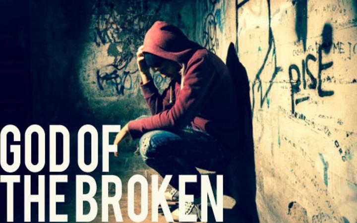 God of the Broken