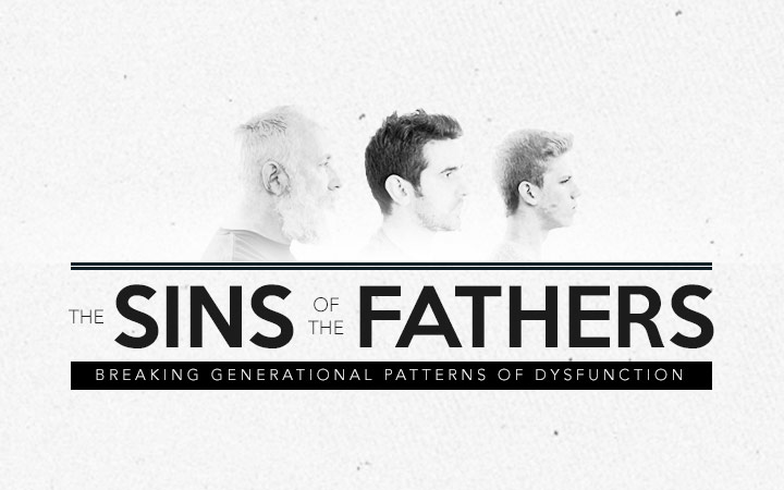 The Sins of the Fathers: Breaking Generational Patterns of Dysfunction