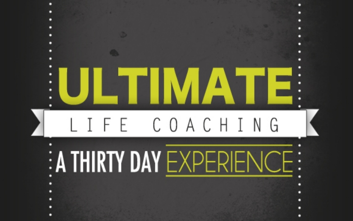 Ultimate Life Coaching: A 30-Day Experience