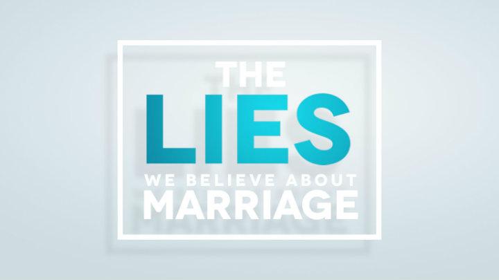 C&C Image_Lies We Believe About Marriage.jpg
