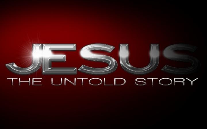 Jesus: The Untold Story