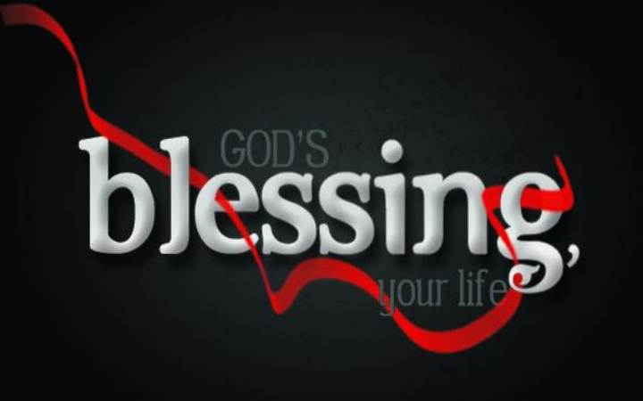 God's Blessing, Your Life