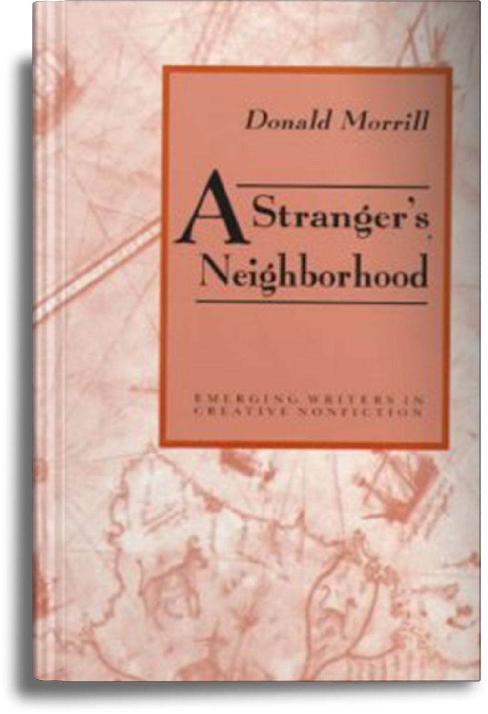 English Essays Book A Strangers Neighborhood Is A Memoir In Essays That By Turns Focuses On  Childhood And Home Adulthood And Travel A Book Of Journeying And  Sojourning In  Compare And Contrast Essay Papers also College Vs High School Essay A Strangers Neighborhood  Donald Morrill Sample Business Essay