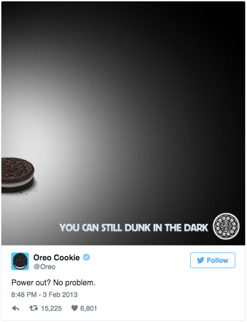 Oreos tweet on Twitter during the superbowl to dunk in the dark