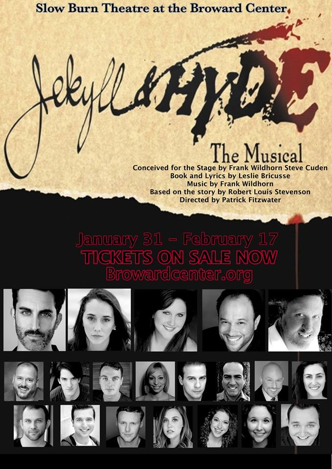 This Winter! - I'll be returning to the beautiful city of Ft. Lauderdale to be in the Ensemble of Jekyll and Hyde with one of my favorite companies to work for!For more info. visit Browardcenter.org!