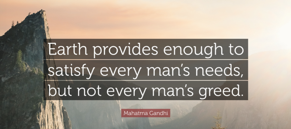 """""""Earth provides enough to satisfy every man's needs, but not every man's greed."""" -Mahatma Gandhi Quotes about protecting and loving nature. visit the ecotourism travel blog today."""