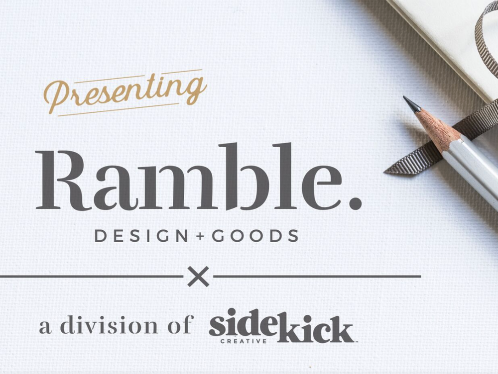 Find greeting cards, art prints, tote bags, and more at Ramble Design & Goods, a division of Sidekick Creative!