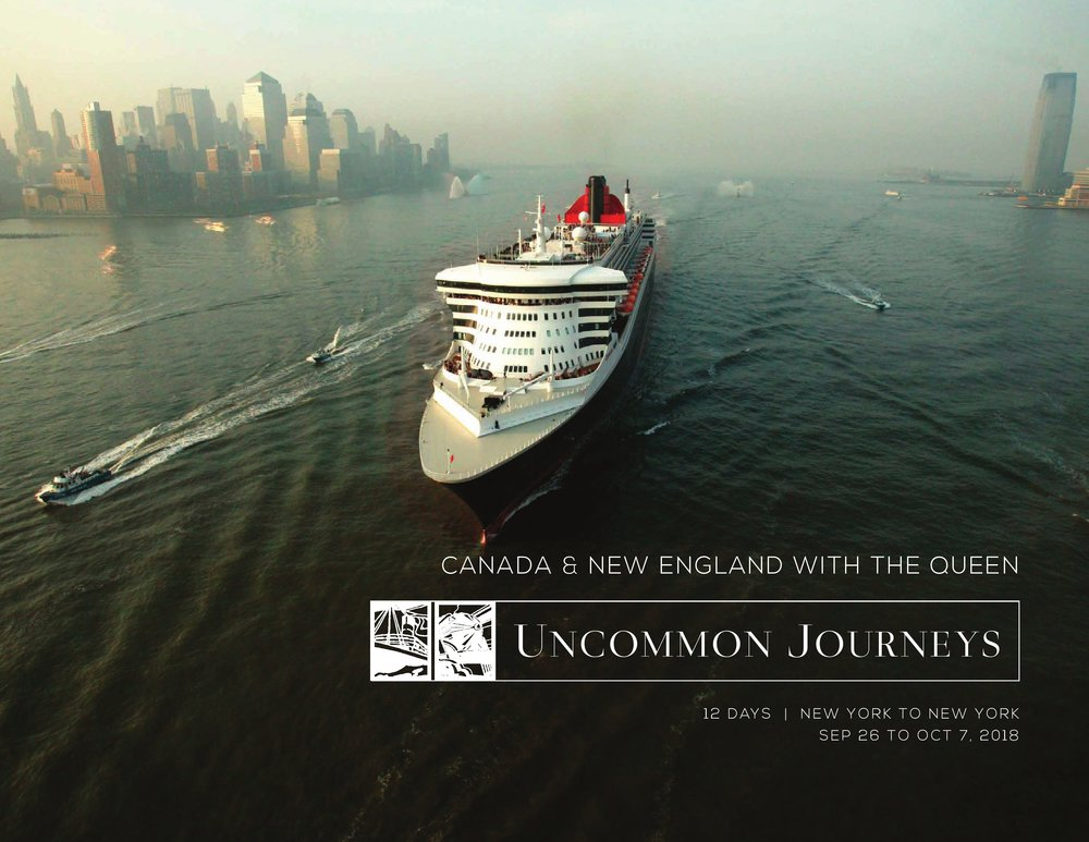 2018 Canada & New England with the Queen 12 Days New York to New York September 26th to October 7, 2018