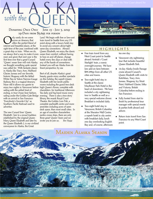 Alaska with the Queen! A RARE and ONE-TIME visit to Alaska by a Cunard Liner - June 15 - July 3, 2019