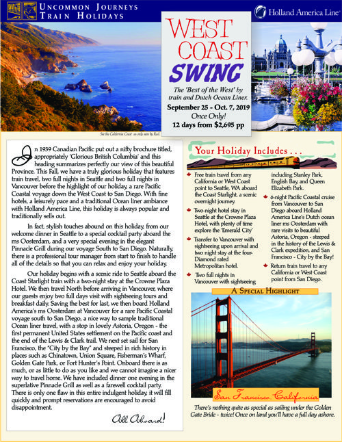 2019 West Coast Swing - September 25 - October 7, 2019. The perfect mini-Holiday by rail, land, and sea!