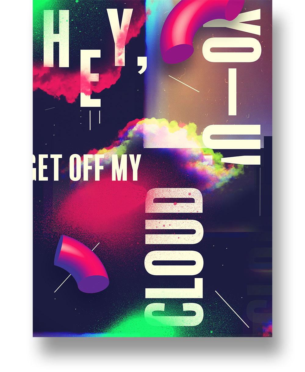 Get off my cloud - poster design