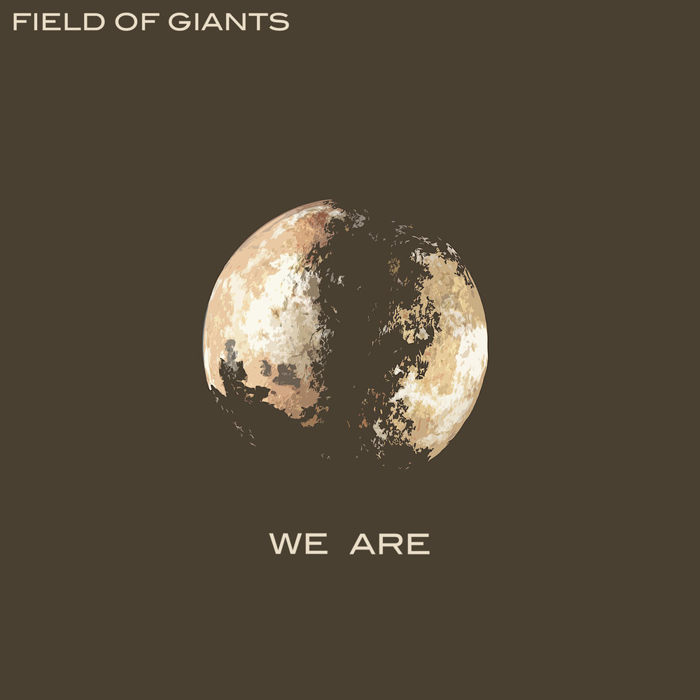Field Of Giants - We Are - Album Cover.jpg