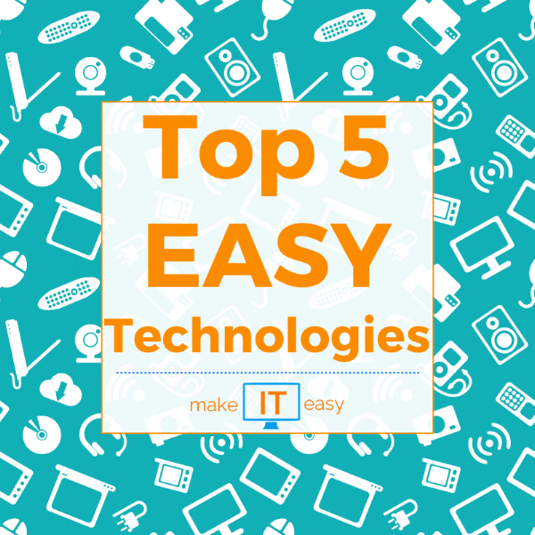 Top 5 Easy Technologies