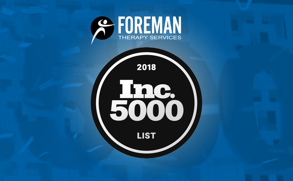 Inc 5000 List Foreman Therapy Services