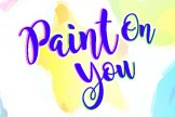 Paint On You