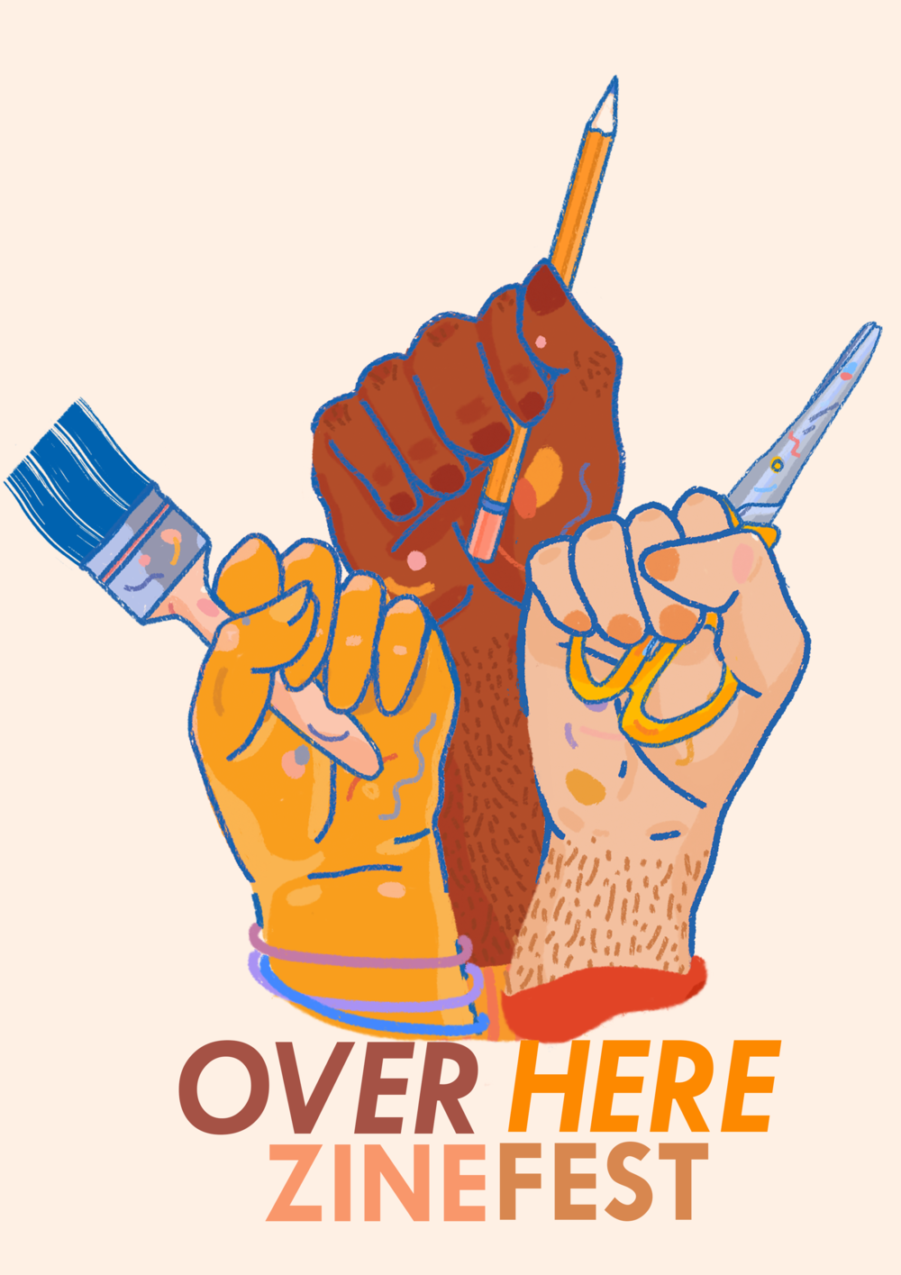 Over Here Zine Fest      Poster design, 2018    A space showcasing and celebrating DIY culture and activism up North of England by people of colour. #takeupspace