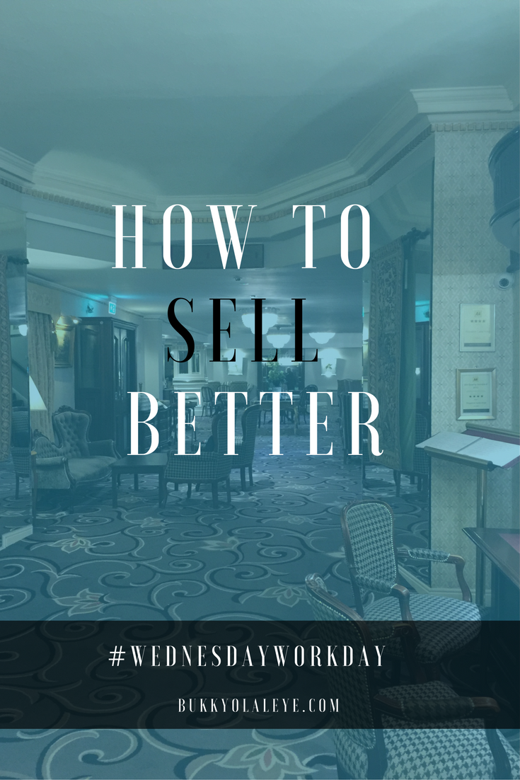 How to sell better