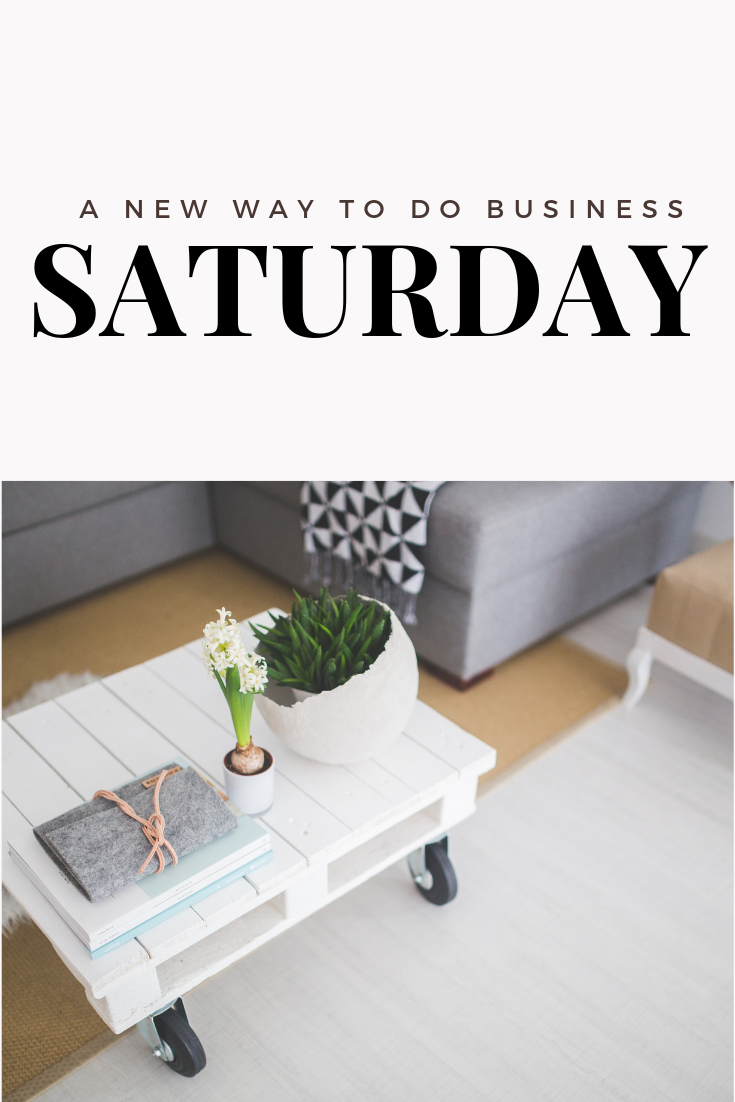 When is your Saturday?Now is the time….. -
