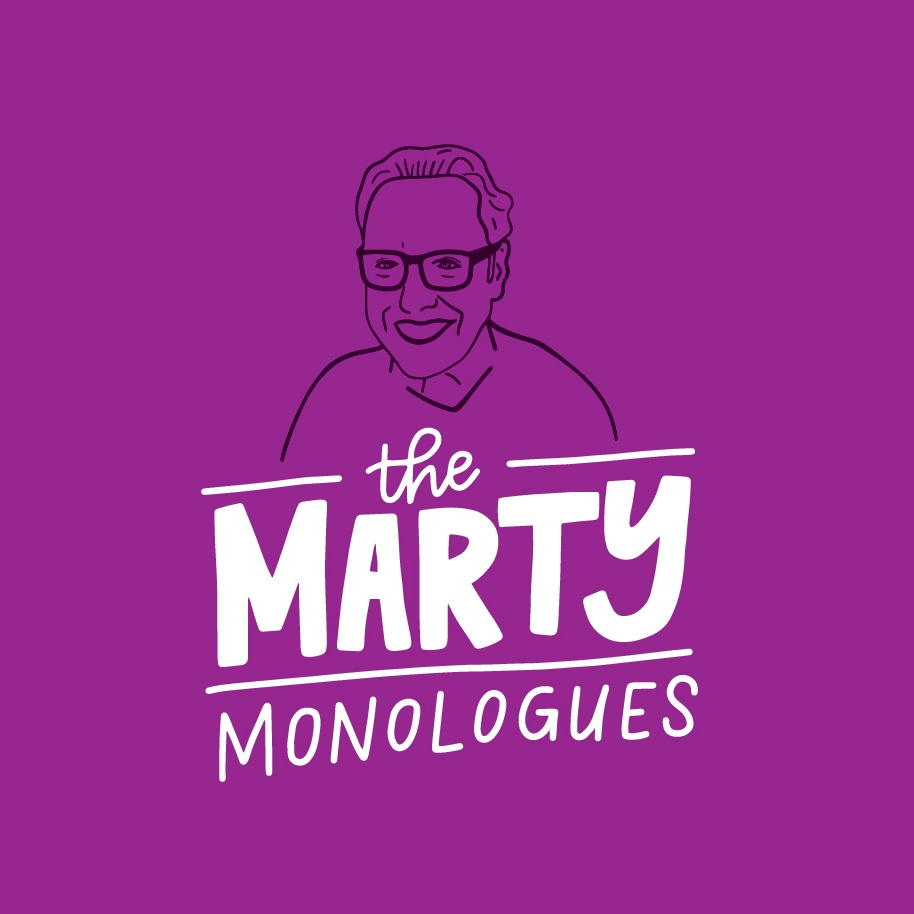 The Marty Monologues