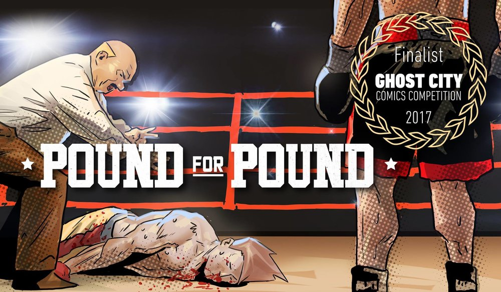 So this is fun.  Pound for Pound  is a finalist in the inaugural  Ghost City Comics Competition!  You can read the entire one-pager below.