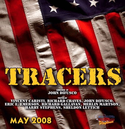Advertisement for James A. Blackman III & Hermosa Beach Playhouse's 2008 production of  Tracers , directed by John Drouillard.