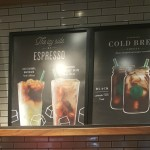 1 - 1 - 20160531_074030 signs for new cold brew