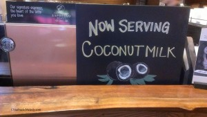 IMAG0416 Sign Now Serving Coconut Milk 3 may 2014 Portland