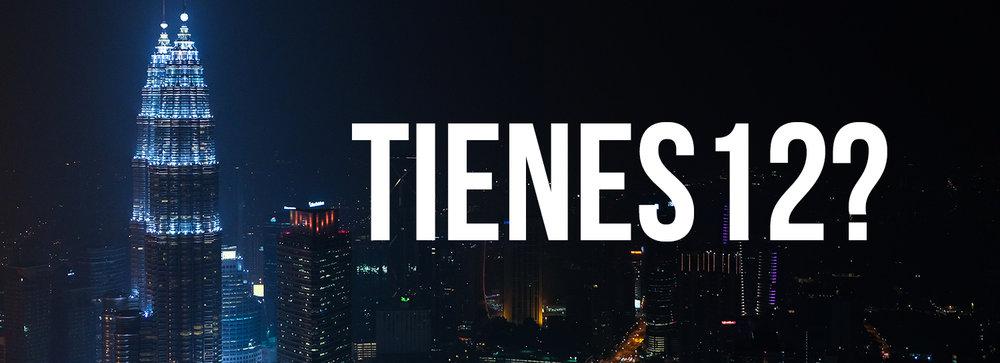 tienes_twelve_spanish.jpg