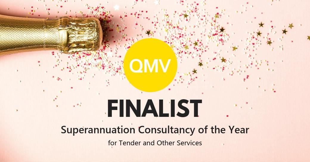 QMV Nominated 'Superannuation Consultancy Of The Year