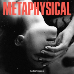 TheTechnicolors-Metaphysical(itunes).jpg
