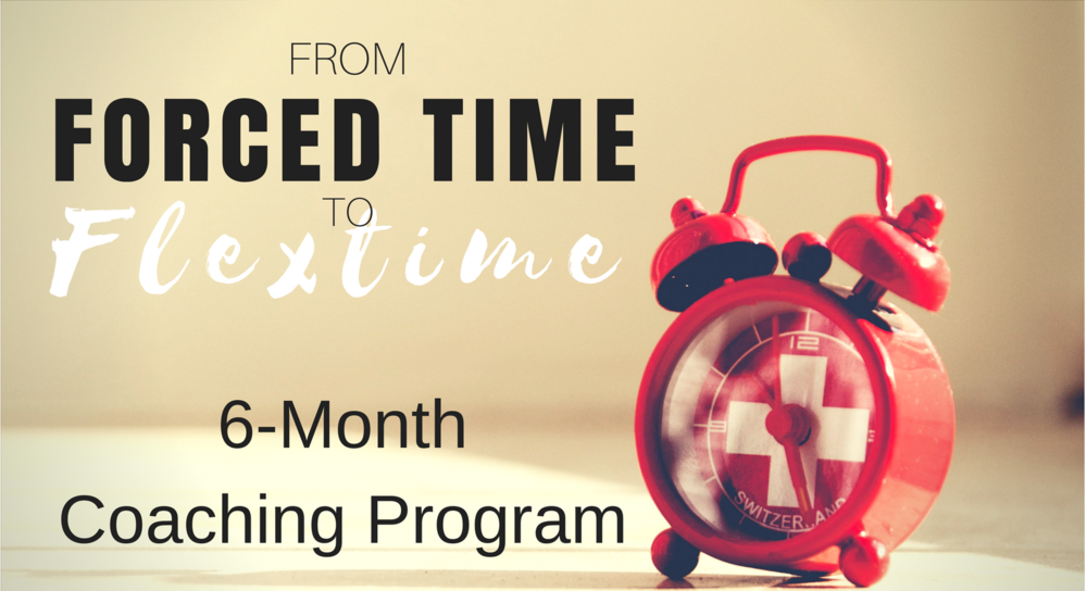 From Forced Time To Flex Time Coaching Program