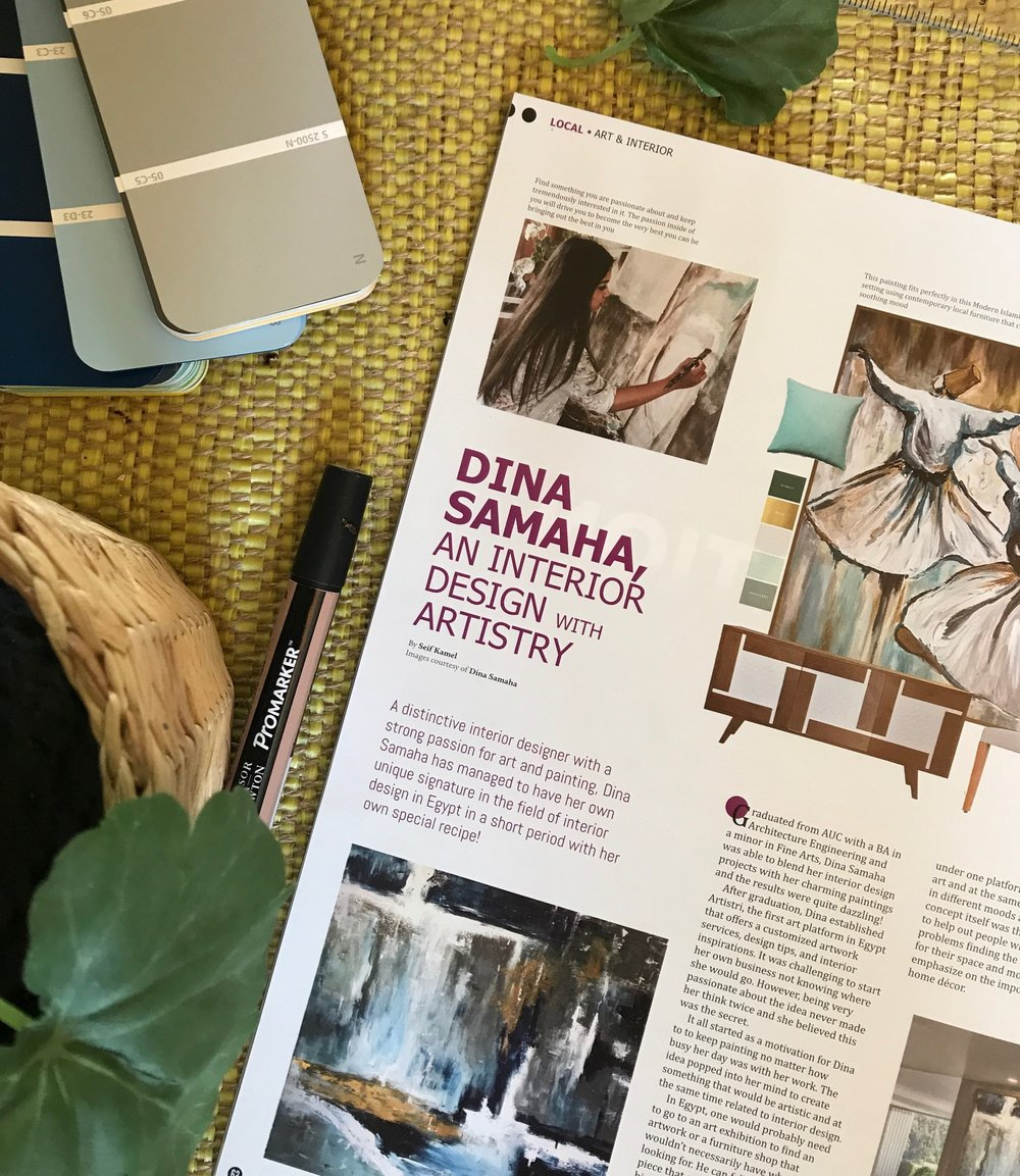 Dina Samaha : An Interior Designer with Artistry - I'm in a magazine again! Grateful for this 3 page feature in ASK Magazine. It feels so good to be recognized by one of the leading interior magazines in Egypt as an Artist and Interior Designer. Know more about Artistri and me in the link below.ASK Magazine - Oct/Nov 2017 READ MORE >>