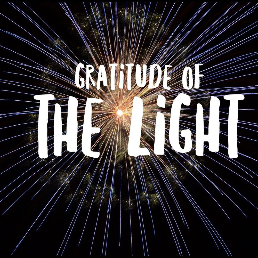 Gratitude of the Light