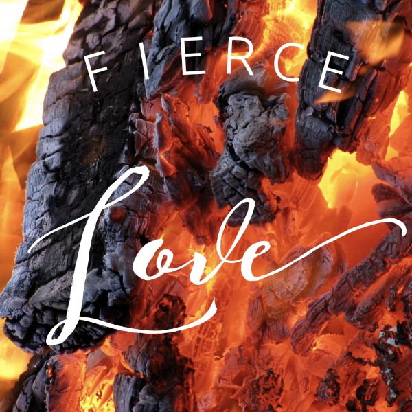 Fierce Love