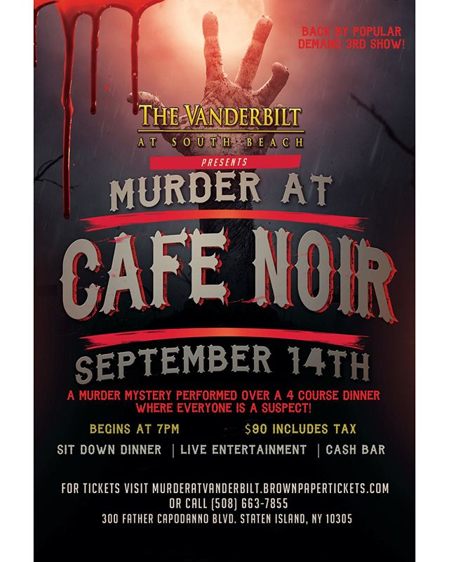Everyone likes a good #mystery! Join us at The Vanderbilt on September 14th for a #murdermystery event! It's a fantastic four course dinner where EVERYONE is a suspect!! $90 includes tax and soft drinks. Call now for your tickets or visit our facebook page for the link!