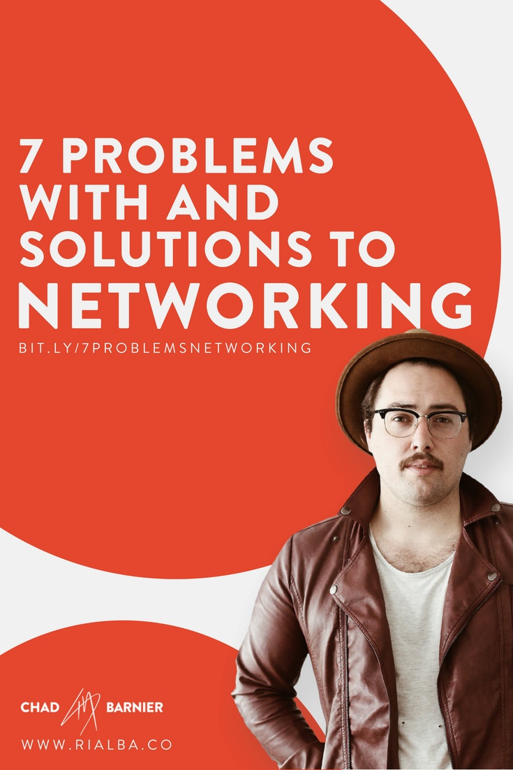 7 problems with and solutions to networking.jpg