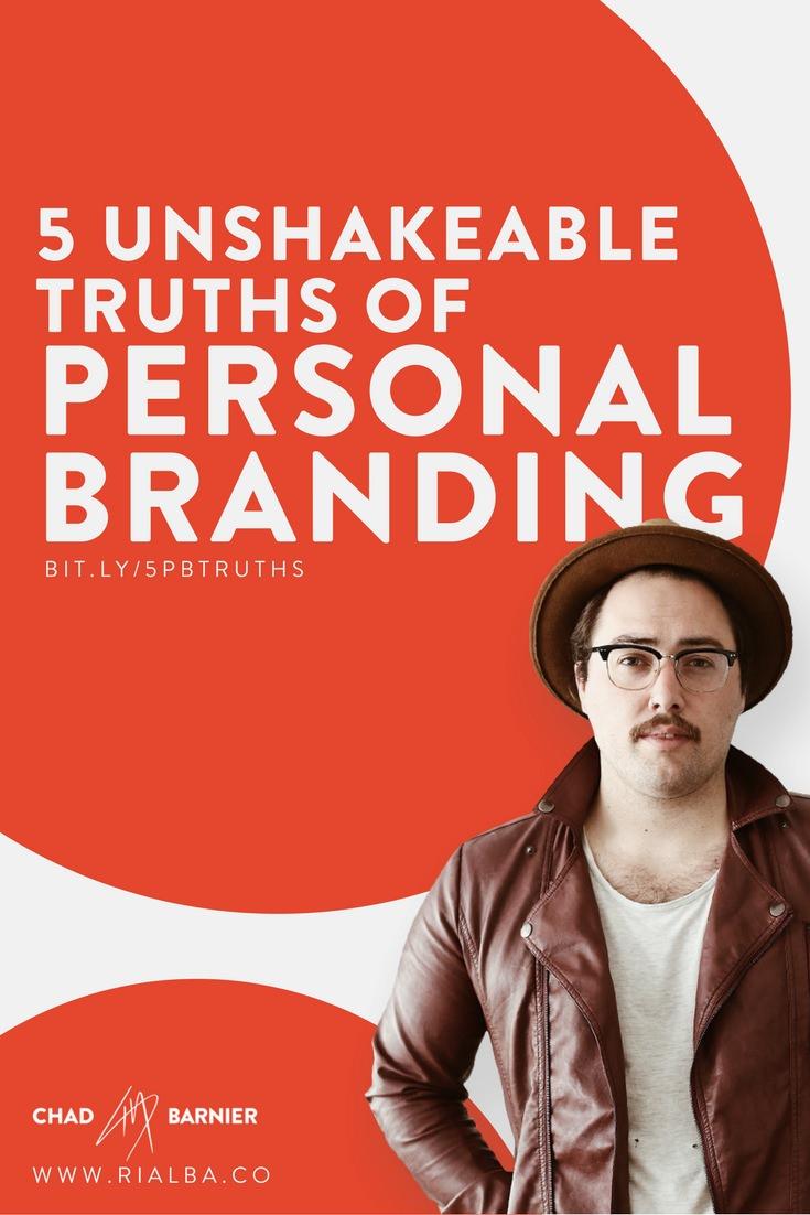 5 unshakeable truths of personal branding.jpg