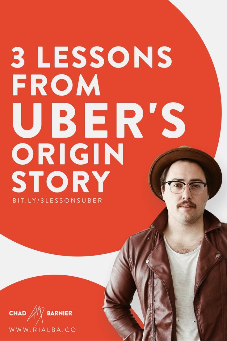 3 lessons from uber's origin story.jpg
