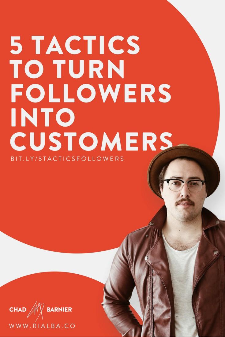 5 tactics to turn followers into customers.jpg