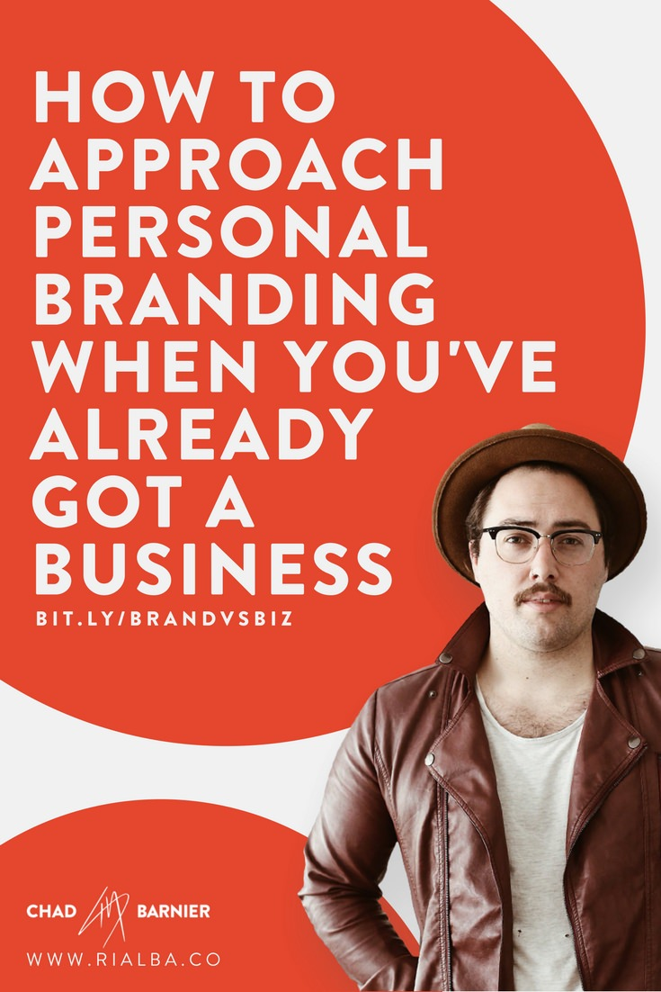 How To Approach Personal Branding When You've Already Got a Business.jpg