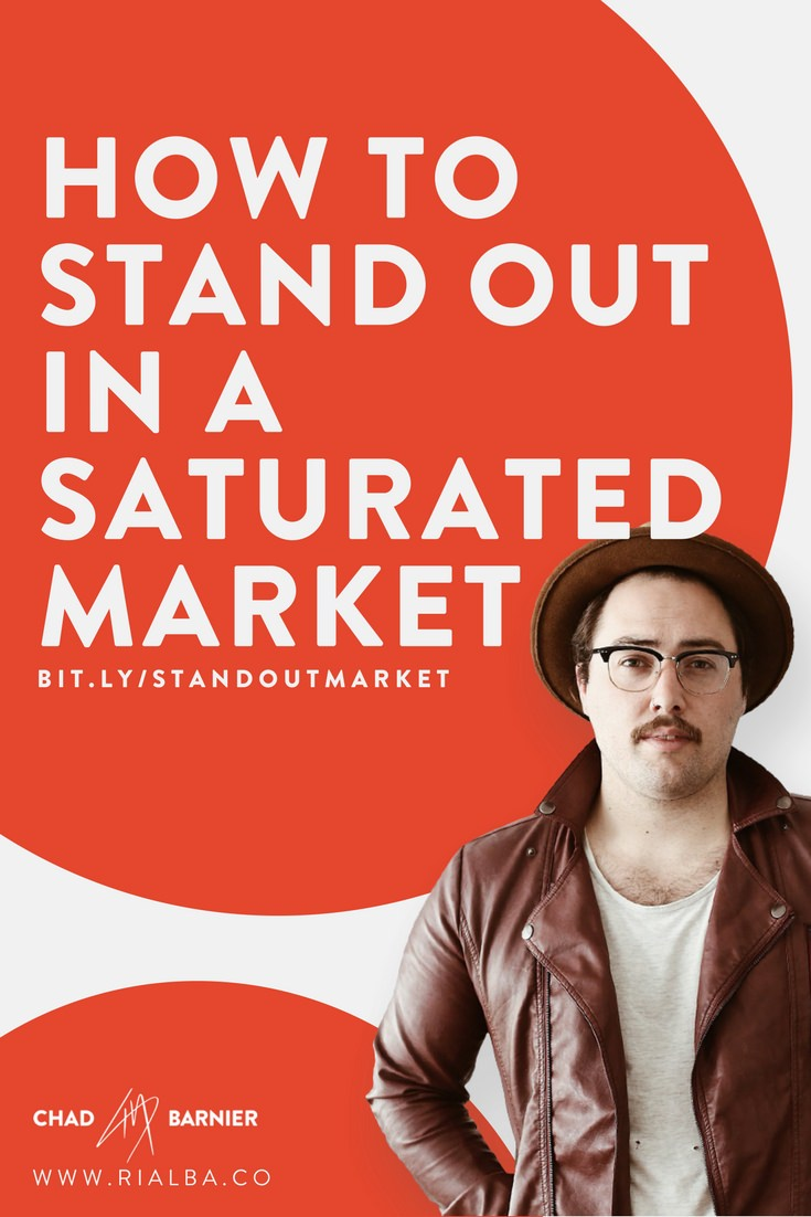 How to Stand out in a Saturated Market.jpg