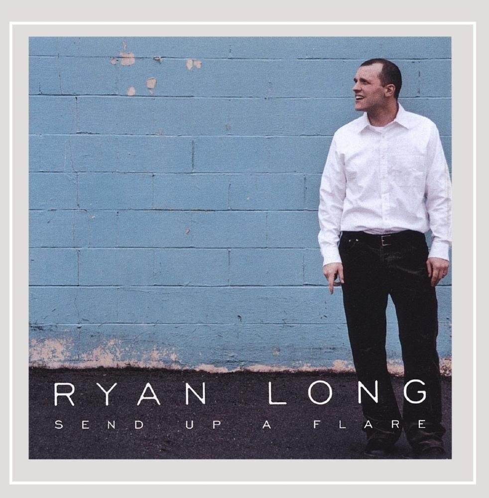 Ryan Long - Send Up A Flare