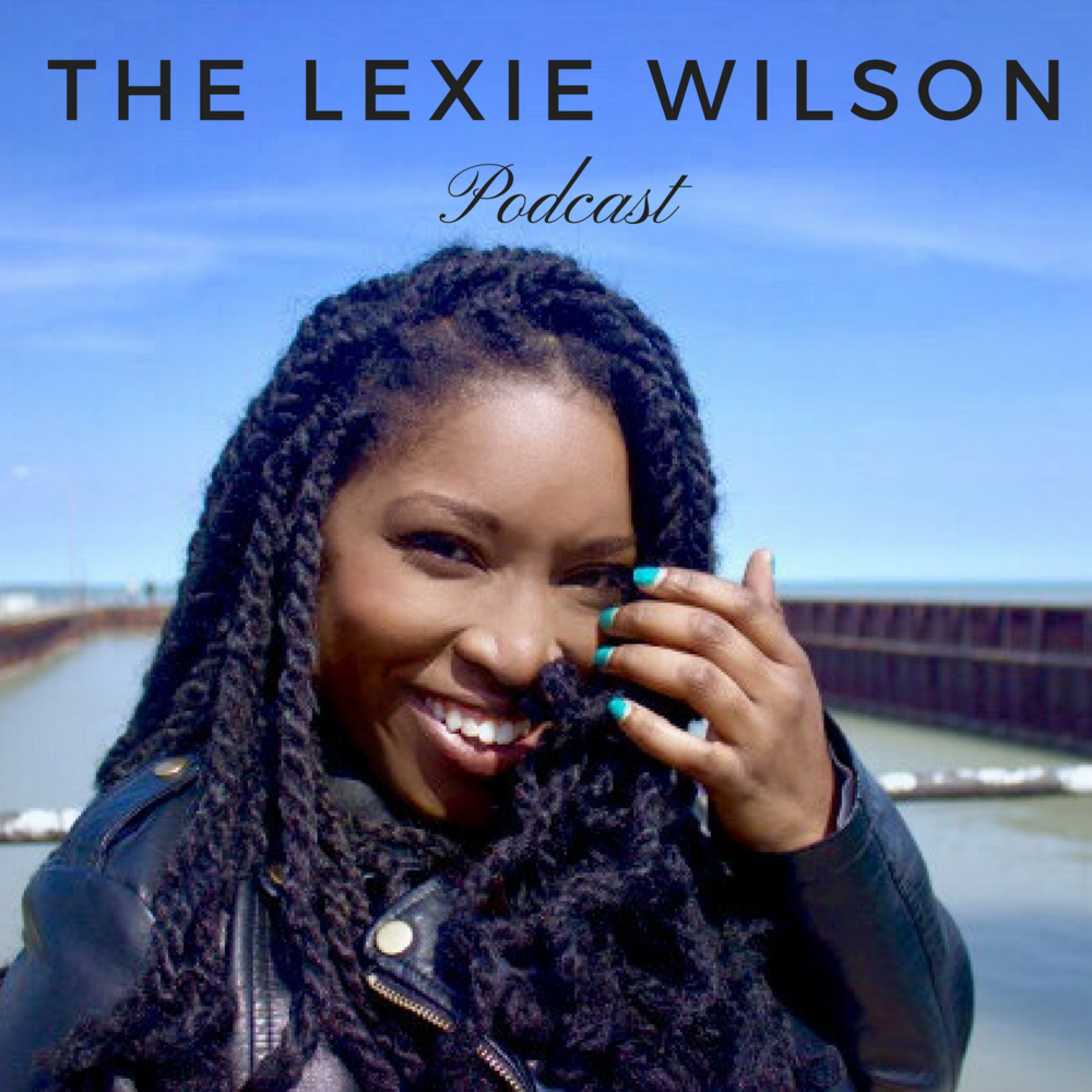 The Lexie Wilson Podcast.png