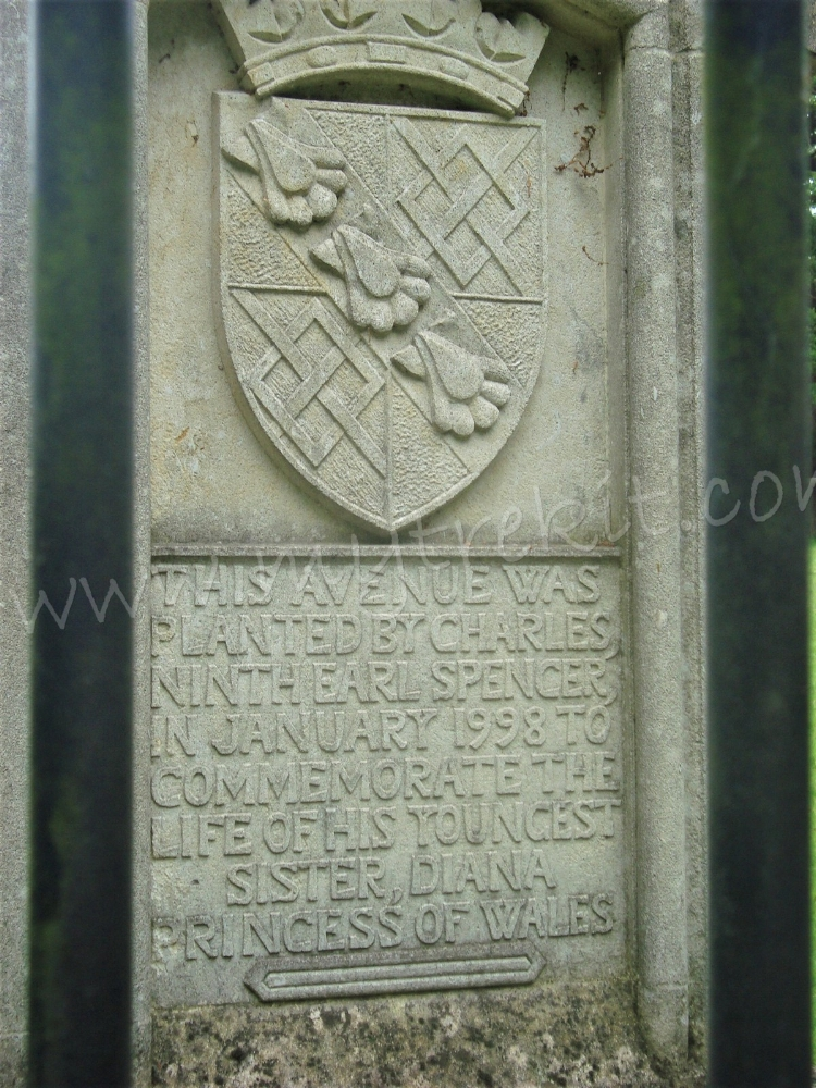 The inscription above is a dedication of the entry Avenue to Diana, Princess of Wales, by her brother, Charles, Earl Spencer.