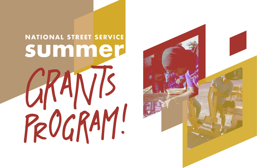 National Street Service 2018 Summer Grants Program