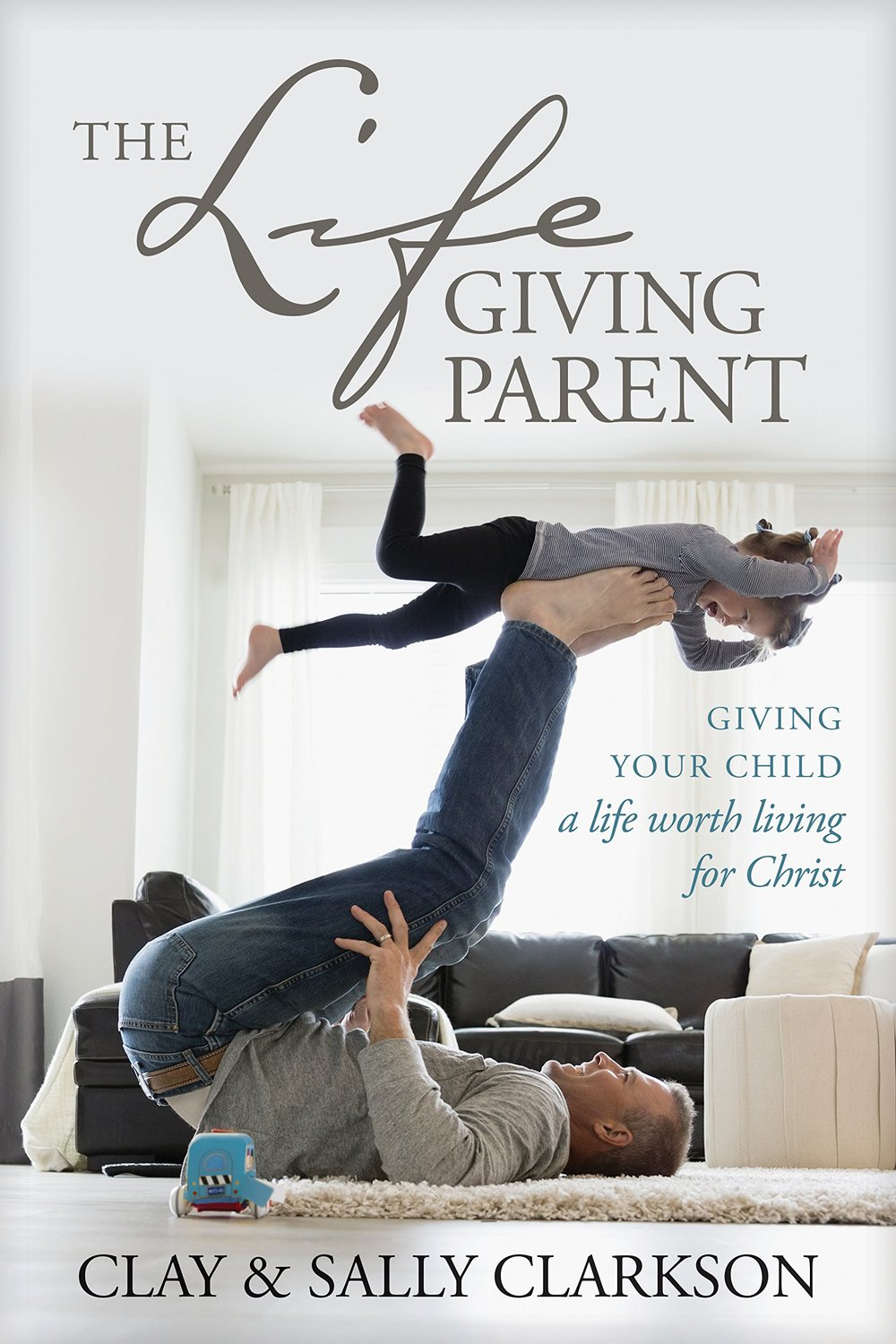 The Life Giving Parent